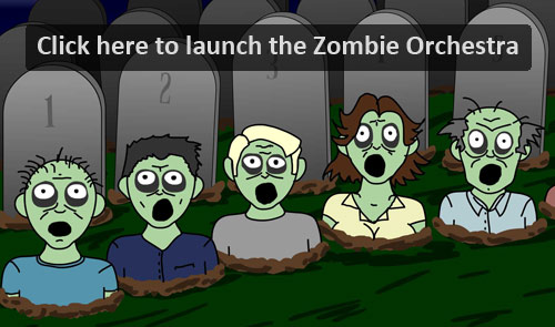 Launch the Zombie Orchestra